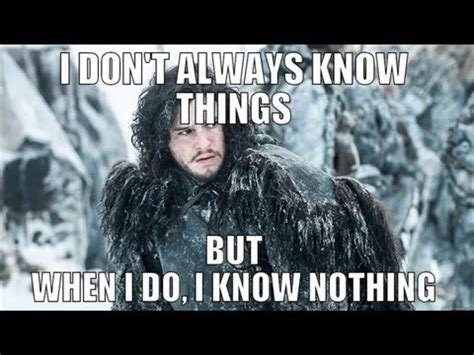 Jon Snow Meme - 7 funny memes about jon snow youtube