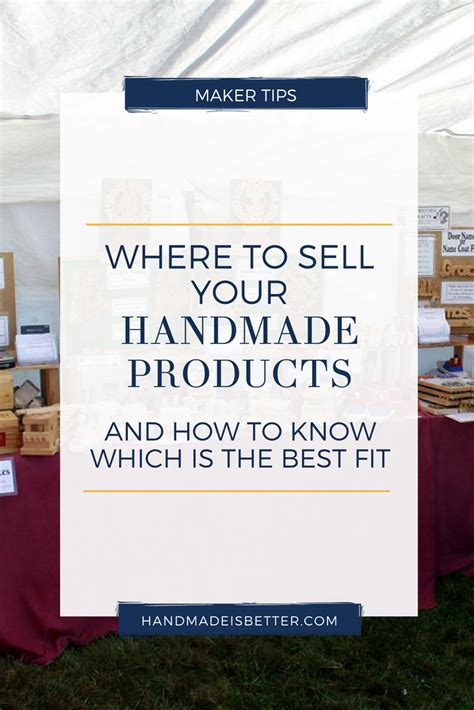How To Sell Handmade Products - where to sell your handmade products and how to
