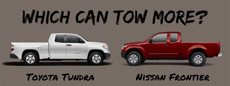 Nissan Frontier Towing by 2016 Toyota Tundra Vs 2016 Nissan Frontier Towing Capacity