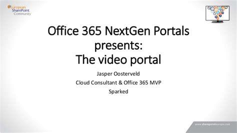 Office 365 Nextgen Portal Espc Office 365 Next Portals Presents The Portal