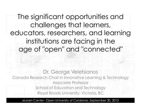 challenges facing educators the significant opportunities and challenges that learners