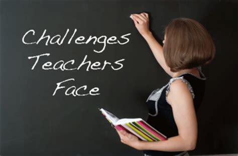 challenges in teaching 7 challenges teachers teachingcom