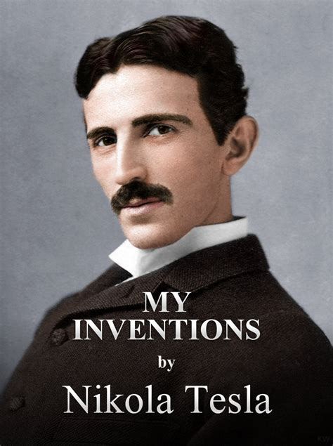 biography tesla book nikola tesla s autobiography my inventions free
