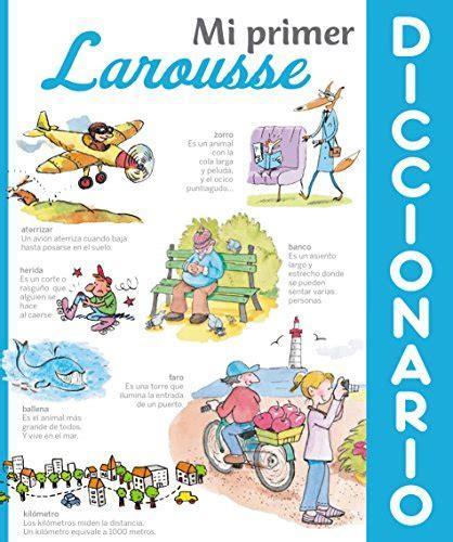 libro mi primer diccionario larousse descargar libro de texto mi primer diccionario larousse docarchs com
