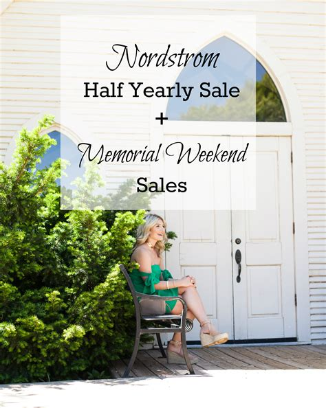 Sale Alert Nordstroms Half Yearly Sale by Nordstrom Half Yearly Sale Memorial Day Sales 2017