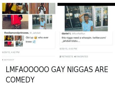 Yall Niggas Gay Meme - 25 best memes about gay nigga gay nigga memes