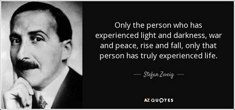H E R O Rise And Fall stefan zweig quote only the person who has experienced