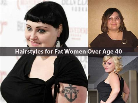 hairstyles  fat women  age  hairstyle  women