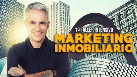 jurgen klaric youtube taller intensivo marketing inmobiliario jurgen klaric