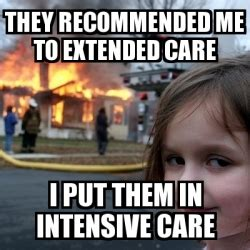 Disaster Girl Meme Generator - meme disaster girl they recommended me to extended care