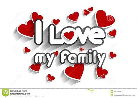 Imagenes I Love My Family | i love my family wallpaper wallpapersafari