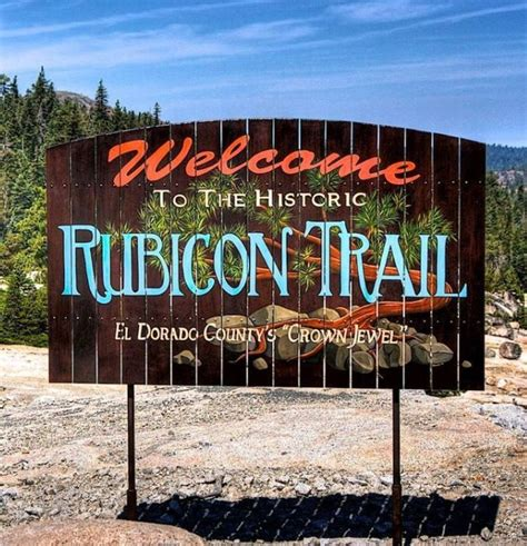 jeep trail sign historic rubicon trail sign jeep