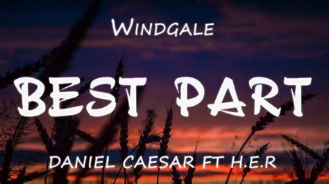 best part lyrics video best part daniel caesar lyrics youtube