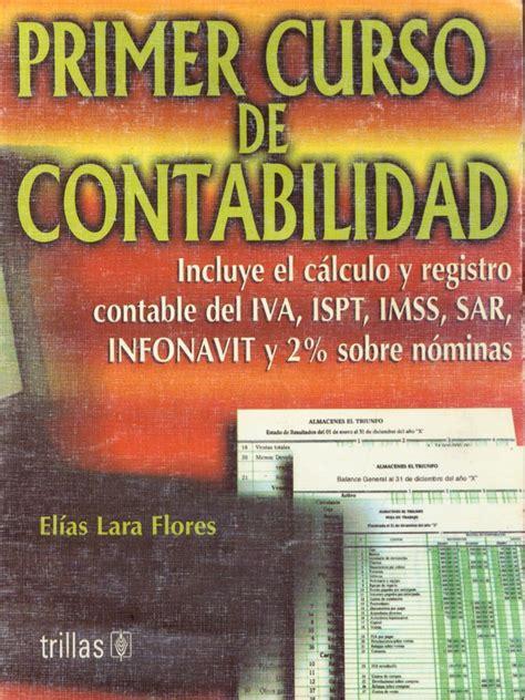 libros gratis para descargar primer curso de contabilidad primer curso de contabilidad elias lara flores