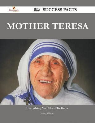 biography of mother teresa in pdf mother teresa 197 success facts everything you need to