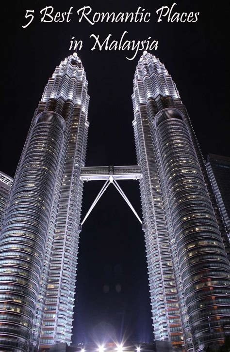 romantic places  malaysia voyage nomad