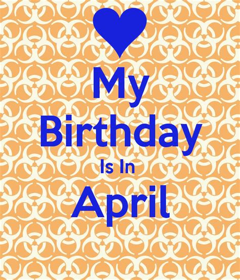 April Birthday Quotes April Happy Birthday Cards And Quotes For You Happy