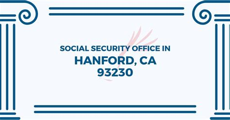 Social Security Office Hanford Ca social security office in hanford california 93230 get