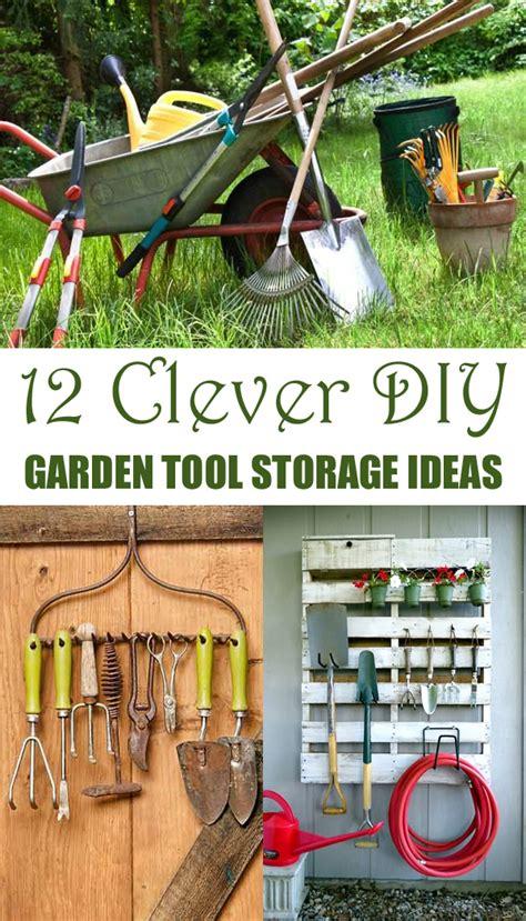 Garden Tool Storage Ideas 12 Clever Diy Garden Tool Storage Ideas