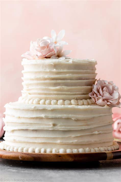 simple homemade wedding cake recipe sallys baking addiction