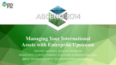 Paul Hartwell Mba by Managing Your International Assets With Enterprise Upstream