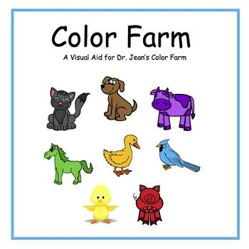 color farm colorful animals visual aid to go with dr jean s color