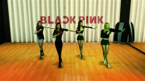 blackpink playing with fire dance practice the sims 4 blackpink 불장난 playing with fire dance