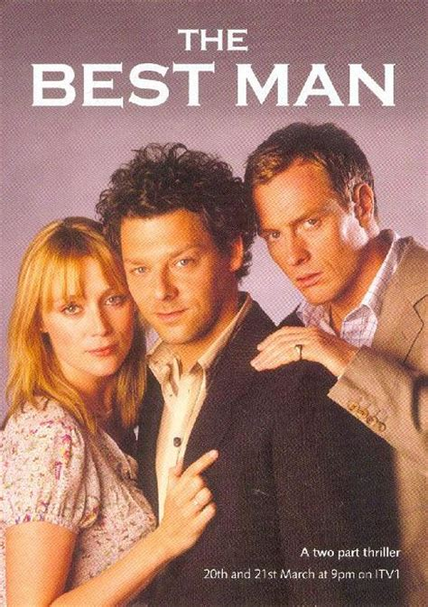 the best man the best man starring richard coyle keeley hawes and toby