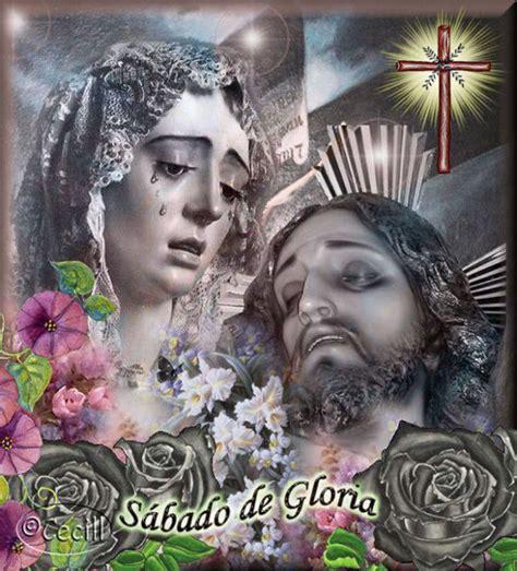 imagenes feliz sabado santo 10 s 225 bado santo im 225 genes fotos y gifs para compartir