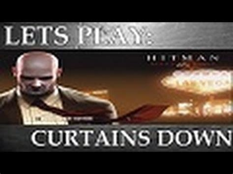hitman blood money curtains down lets play hitman blood money curtains down episode 2