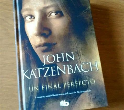 un final perfecto pdf un final perfecto john katzenbach books