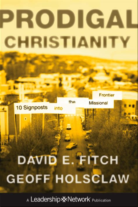 the deconstructed church understanding emerging christianity books prodigal christianity into the far country