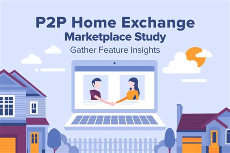launch an advanced peer to peer home exchange portal with