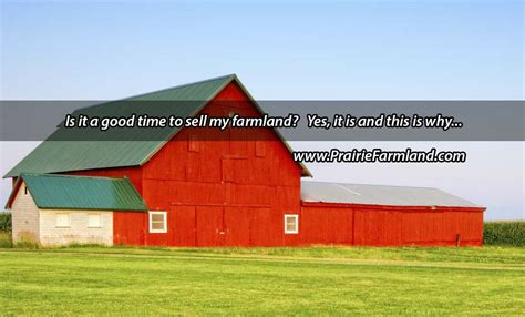 is it a good time to sell a house when is the best time to sell farmland