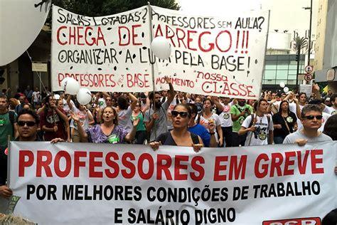 aumento salarial professores estaduais sp 2016 professores estaduais de sp decidem continuar greve