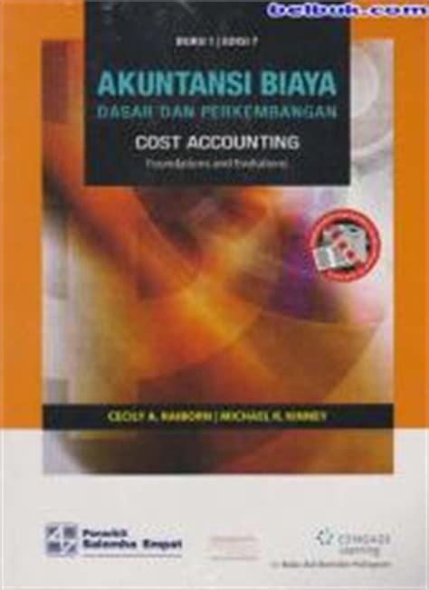Akuntansi Biaya Edisi 5 Mulyadi 1 akuntansi biaya dasar dan perkembangan buku 1 edisi 7
