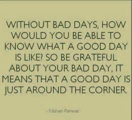 Bad Day Quotes Bad Days Sayings To Ponder