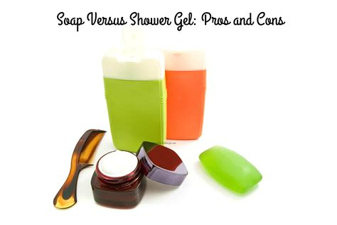 Is Shower Gel Soap by Soap Versus Shower Gel The Pros And Cons