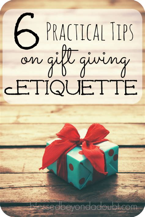 6 tips on gift giving etiquette blessed beyond a doubt