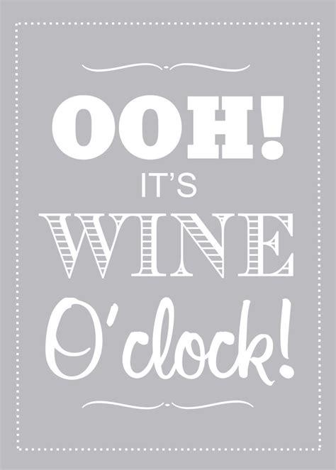printable wine quotes it s wine o clock wine quote wine poster funny quote