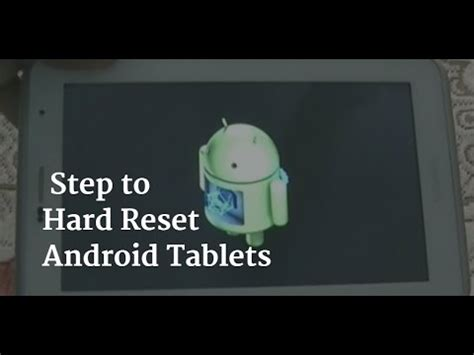 how to factory reset android tablet android tablet reset methods