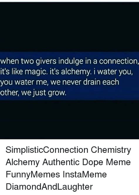 Its A Connection by When Two Givers Indulge In A Connection It S Like Magic It