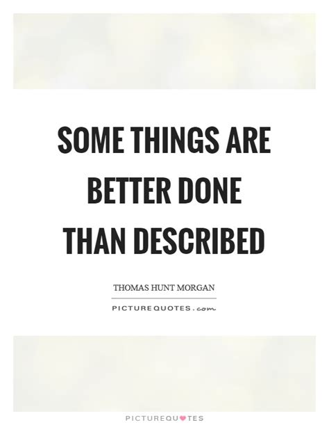 8 Things Do Better Than by Better Things Quotes Sayings Better Things Picture Quotes