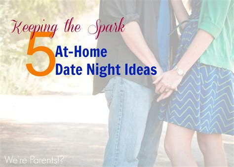 5 at home date ideas we re parents