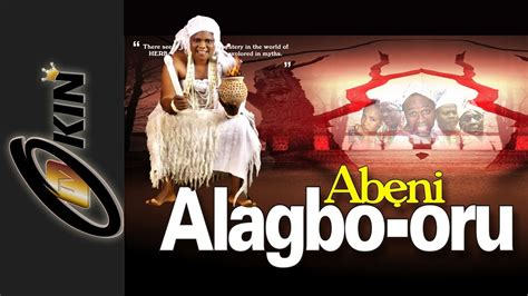 epic yoruba film alagbo oru part 1 latest epic yoruba movie 2014 youtube