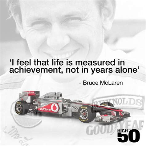 bruce mclaren from the cockpit books quotes by bruce mclaren like success