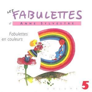sylvestre les fabulettes 5 fabulettes en couleurs