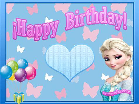 imagenes de feliz cumpleaños hermana frozen im 225 genes de feliz cumplea 241 os de frozen tu sitio de frozen