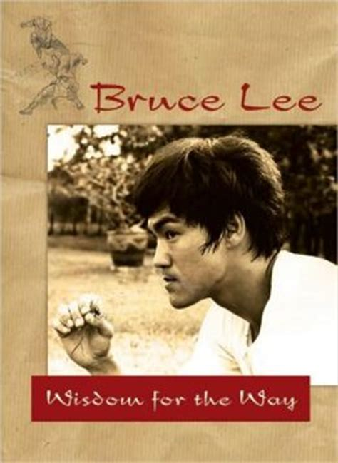 bruce lee biography history channel bruce lee wisdom for the way by bruce lee