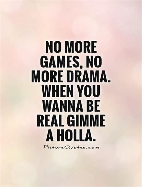 Quotes No 2 no time for drama quotes quotesgram